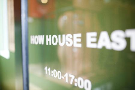 HOW HOUSE